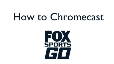 Photo of How to Chromecast Fox Sports Go to TV