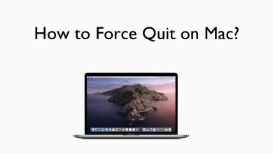 Photo of How to Force Quit on Mac [5 Different Methods]