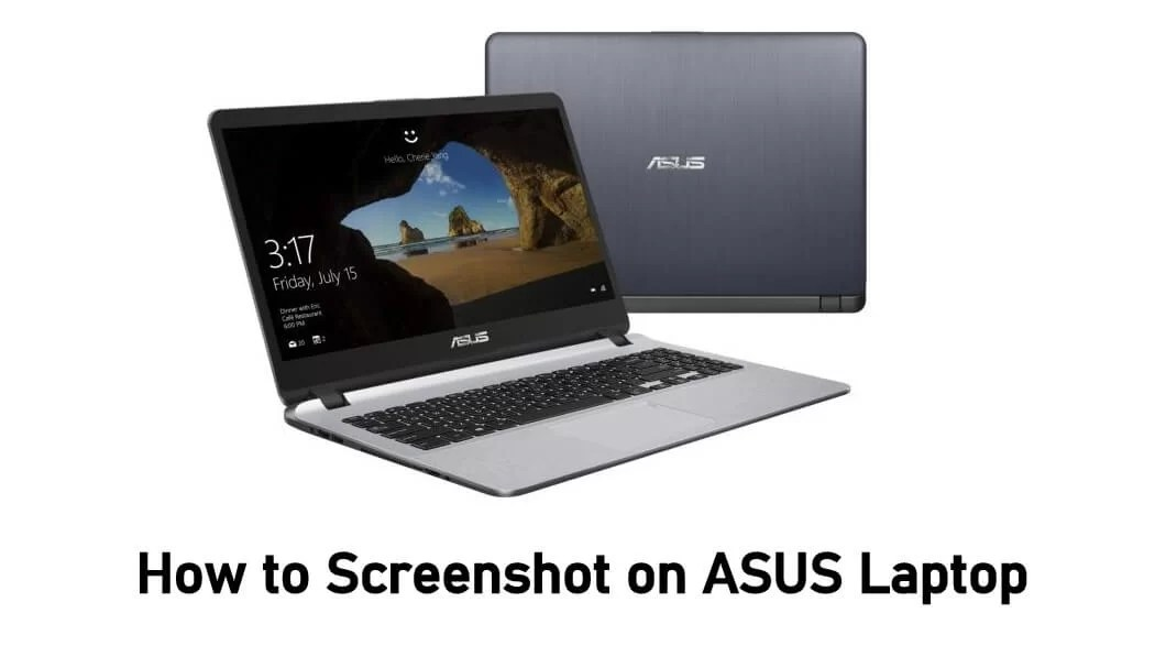 How To Screenshot On Asus Laptop 3 Easy Methods Techowns
