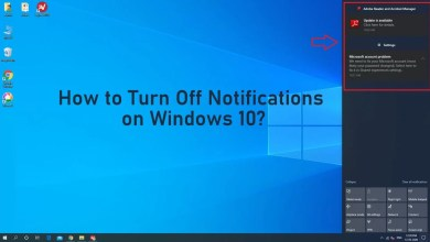 Photo of How to Turn Off Notifications on Windows 10