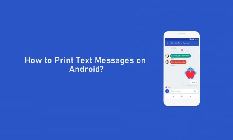 Print Text Messages from Android