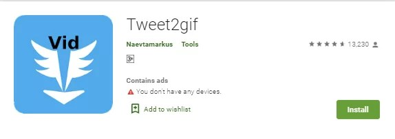Install Tweet2gif app