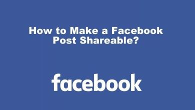 Photo of How to Make a Facebook Post Shareable in Easy Ways