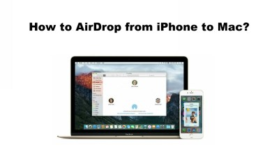 Photo of How to AirDrop from iPhone to Mac [Photos, Videos and More]