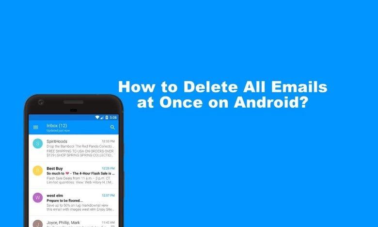 How to Delete All Emails at Once on Android