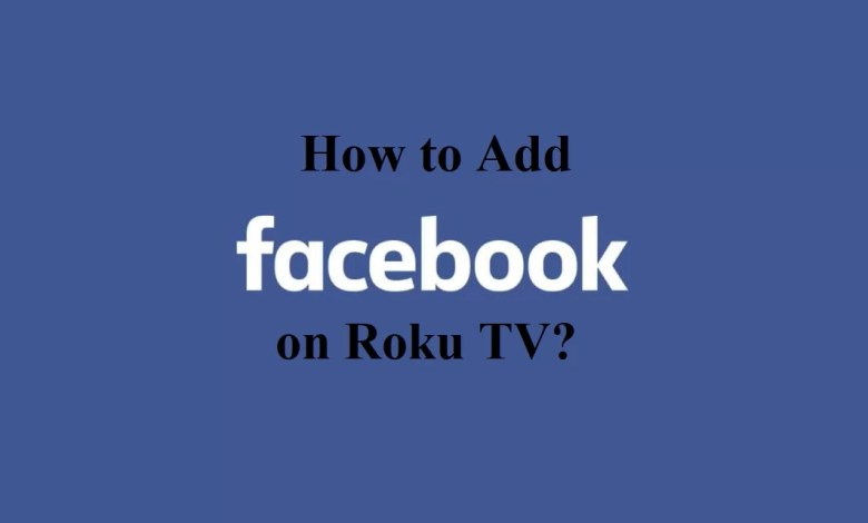 How to add Facebook on Roku TV-1