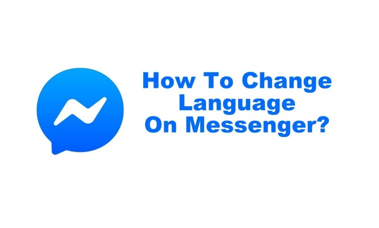 How To Change Language On Messenger