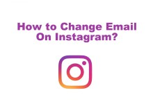 Photo of How to Change Email On Instagram in Just a Minute