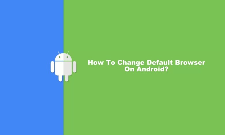 default Browsers on android