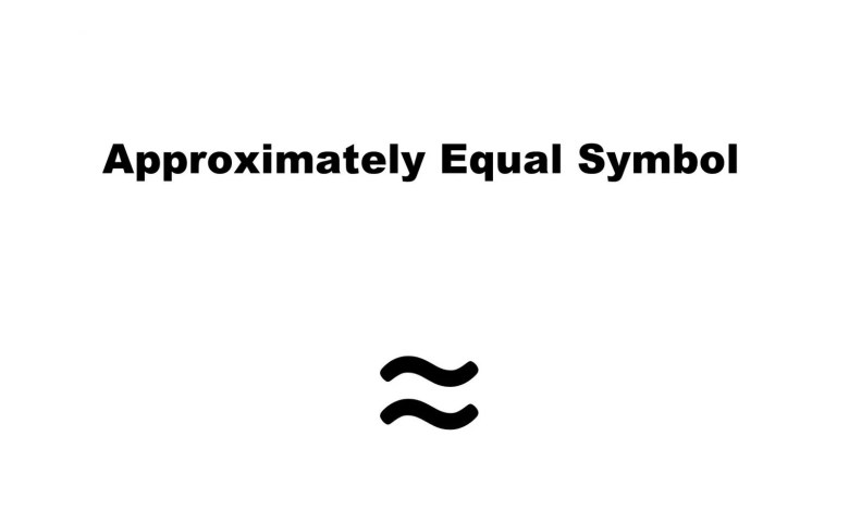 Approximately Equal Symbol