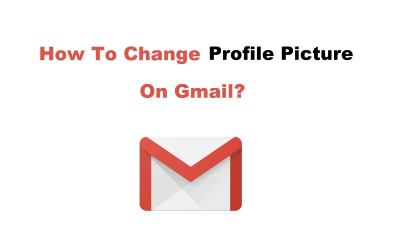 How to change profile picture on Gmail