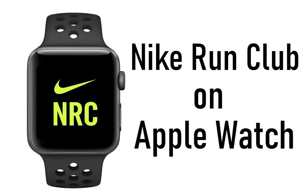 pala La playa Amado  How to Use Nike Run Club on Apple Watch - TechOwns