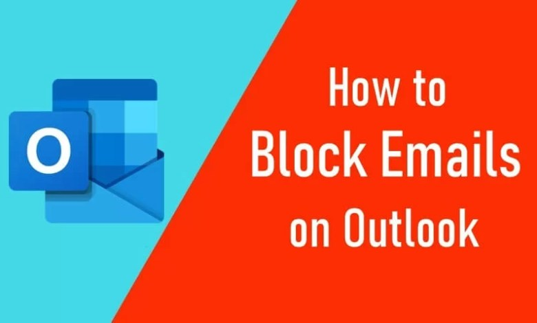 How to Block Emails on Outlook