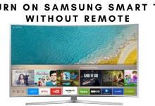 Photo of How to Turn on Samsung Smart TV without Remote