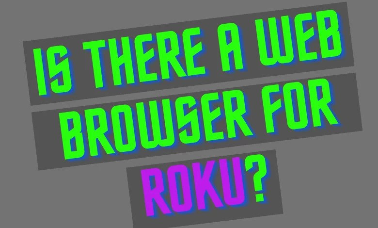 Web Browser for Roku