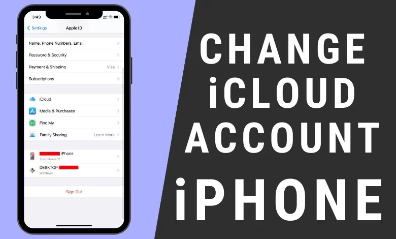 How to Change iCloud Account on iPhone