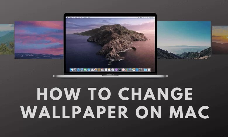 How to Change Wallpaper on Mac