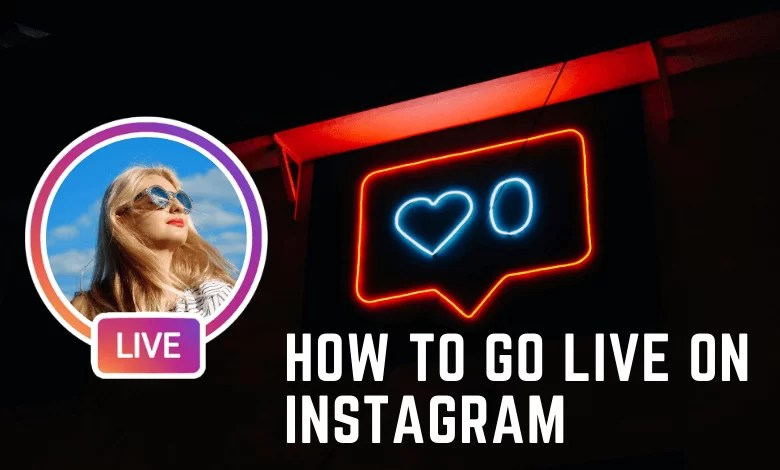 How to Go Live on Instagram?