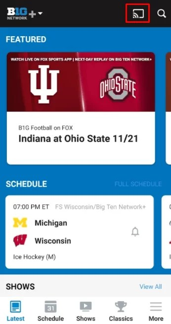 tap the Cast icon to chromecast Big Ten Network