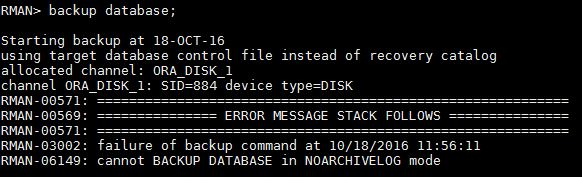 RMAN-06149: cannot BACKUP DATABASE in NOARCHIVELOG mode
