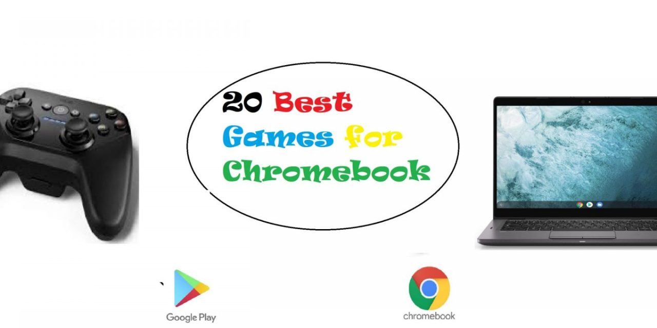 30+ Best Games for Chromebook You Should Never Miss