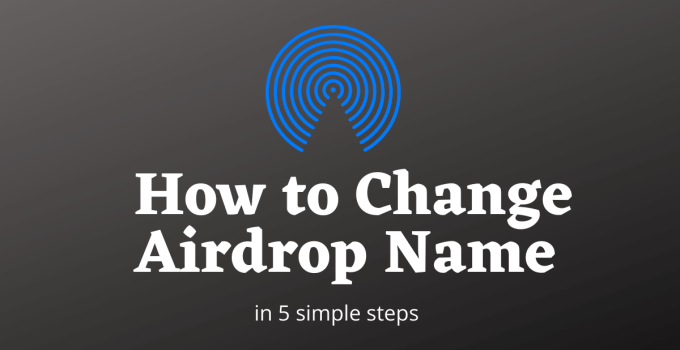 How to Change the Airdrop Name?