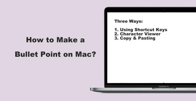 Bullet Point on Mac