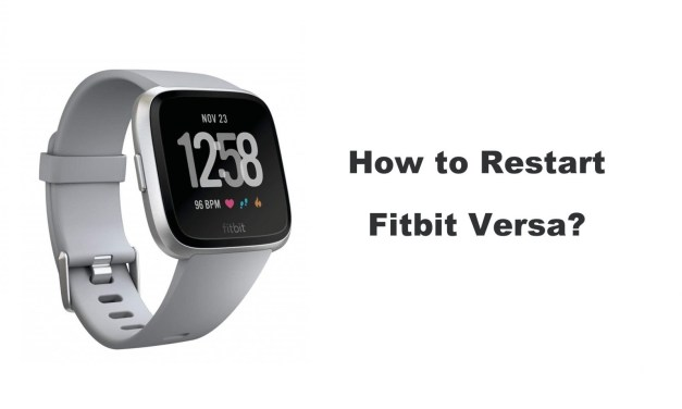 How to Restart Fitbit Versa Smart Watch in a Minute