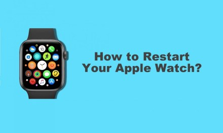 How to Reboot/Restart Your Apple Watch