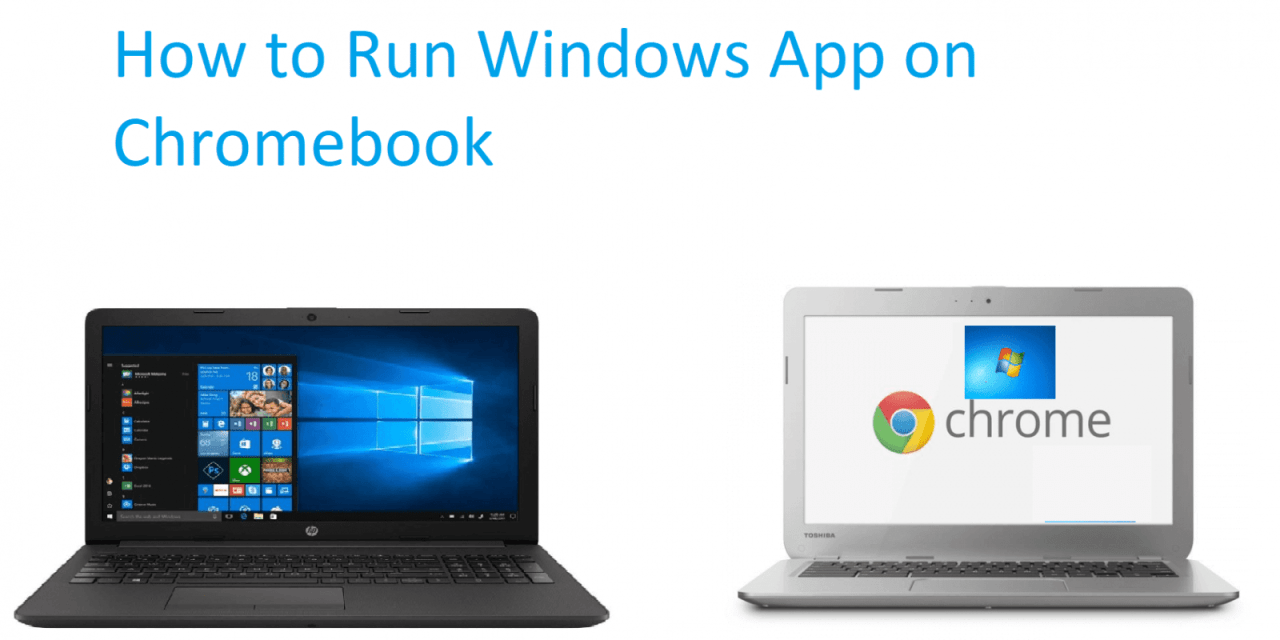 How to Run Windows apps on Chromebook [4 Easy Methods]
