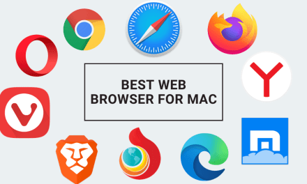 10 Best Web Browser for Mac [2021] for Seamless Browsing