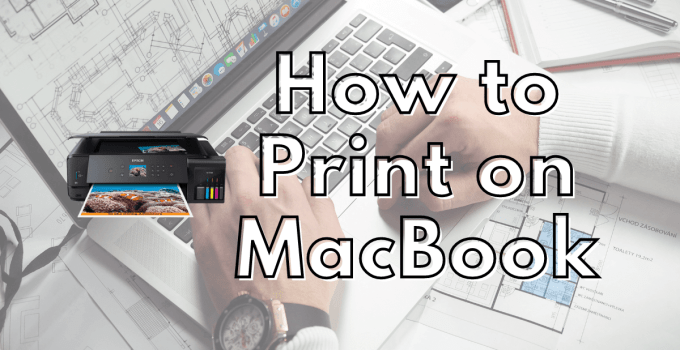 How to Print on MacBook