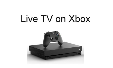 How to Watch Live TV on Xbox One and 360