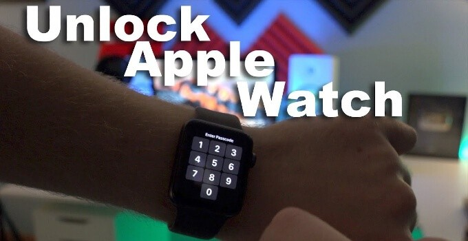How to Unlock your Apple Watch in Two Simple Ways