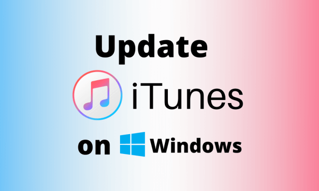 How to Update iTunes on Windows Computers [All Versions]