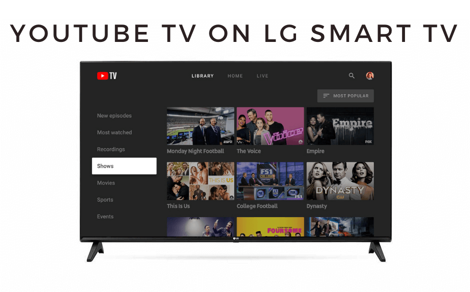 How to Get and Activate YouTube TV on LG Smart TV