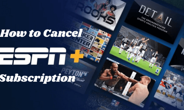 How to Cancel ESPN Plus Subscription in 2 Minutes [5+ Ways]