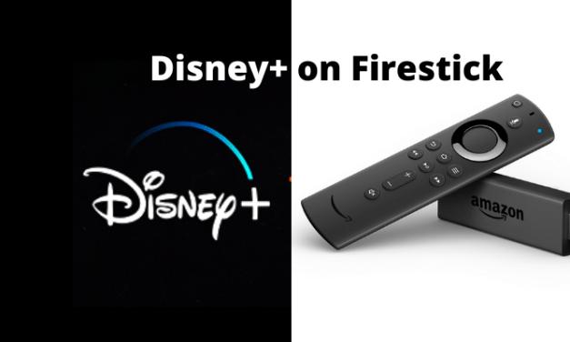 How to Install Disney Plus on Firestick [2 Easy Methods]