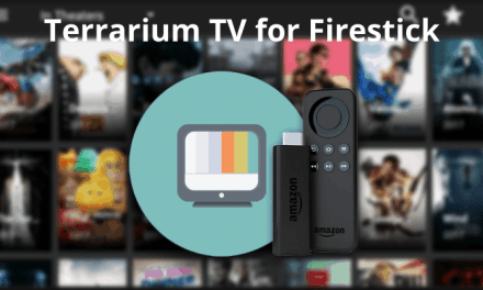How to Install Terrarium TV on Firestick / Fire TV [Updated 2021]