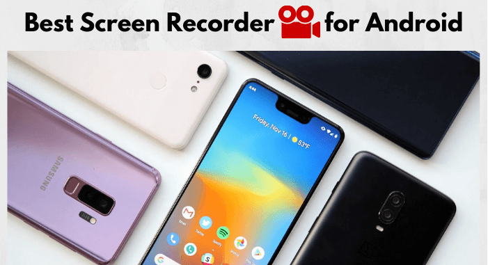14 Best Screen Recording Apps for Android Worth Using
