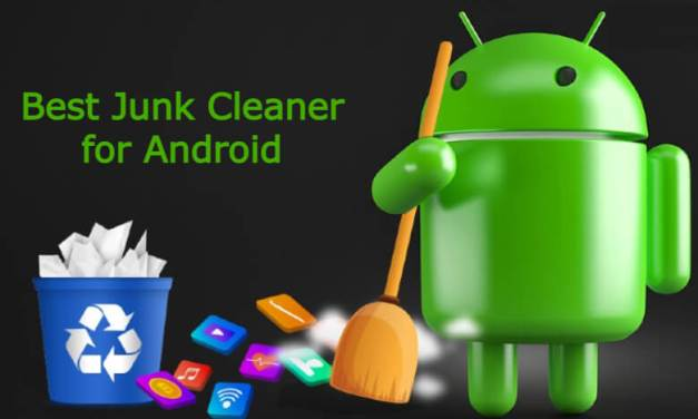 Best Junk Cleaner Apps for Android Smartphones and Tablets
