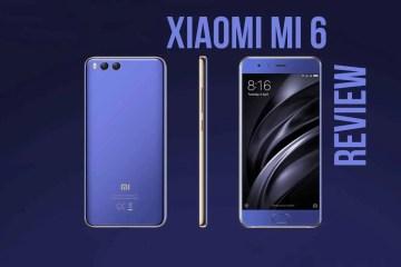 Mi 6 1 - Xiaomi Mi 6 Review