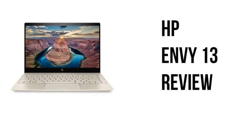 HP ENVY 13 REVIEW - HP Envy 13 Review
