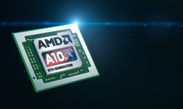AMD Unveils 6th Generation APU: Claims Better Performance & Battery Life