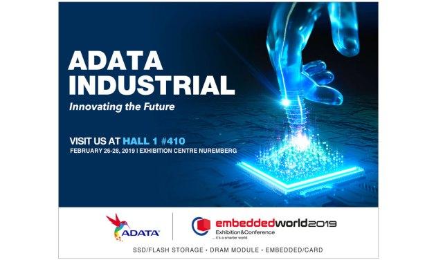 ADATA to Showcase Industrial Storage at Embedded World 2019