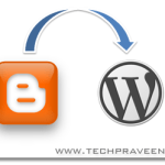 Techpraveen – Migrated From Blogger to WordPress