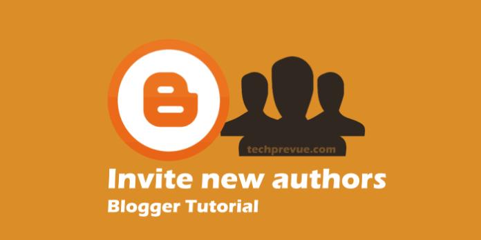 Blogger - Invite New Authors