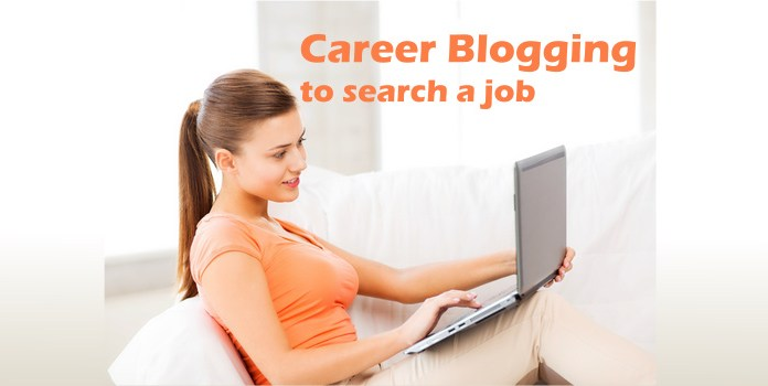 Career blogging to search a job