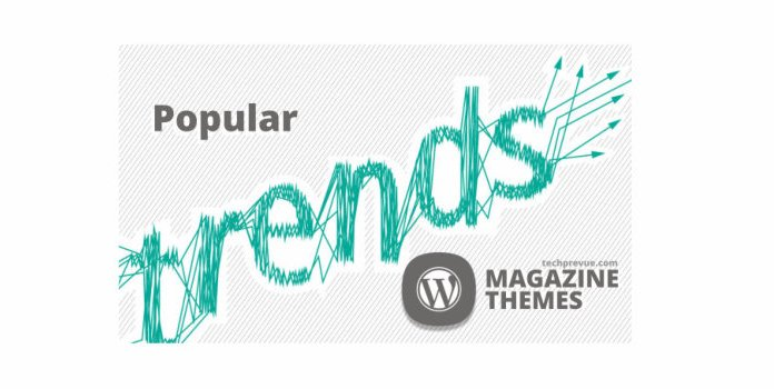 Popular trend of using Magazine-style themes for WordPress
