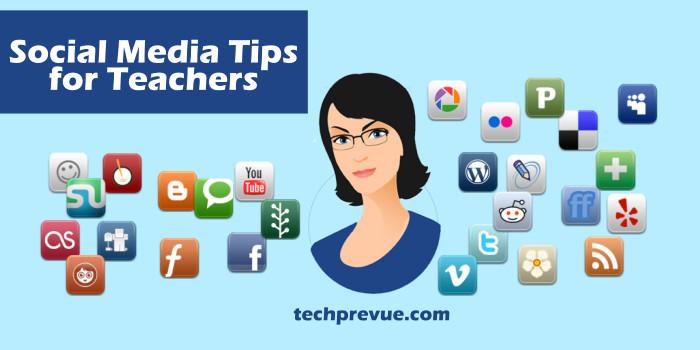 Social Media Tips for Teachers